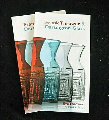 Frank Thrower And Dartington Glass By Eve Thrower And Mark Hill Book, New • 12£