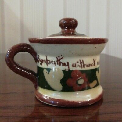 Mottoware Mustard Pot, ' Sympathy Without Relief Is Like Mustard Without Beef' • 8£