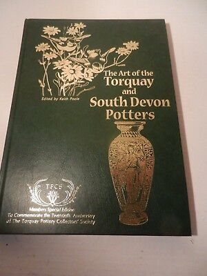 The Art Of Torquay And South Devon Potters. By Poole, Keith (Editor) • 88£