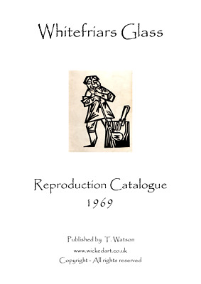 WHITEFRIARS Glass - 1969 Factory Catalogue (reproduction) • 9.99£