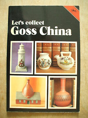 Let's Collect Goss China - 36 Page Small Book From 1979  • 1.50£