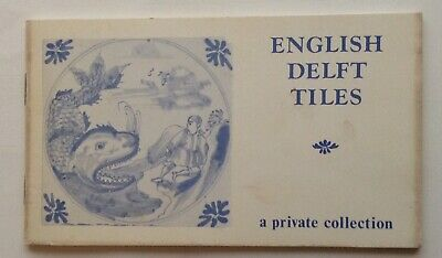 English Delft Tiles  Arnold Page. 1975.  • 22£