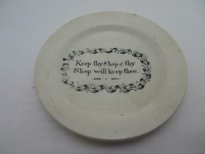 Antique Staffordshire Pottery Motto Plate   Keep Thy Shop Well & Thy Shop    K76 • 19.99£