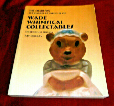 Book: WADE WHIMSICAL COLLECTABLES. Pat Murray. CHARLTON. 2000. Fully Illus. Fine • 7.30£