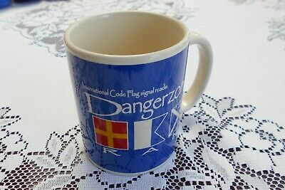 Nauticalia International Code Flag Signal Dangerzone Porcelain Mug • 0.99£